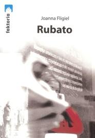 okładka Rubato. Książka | papier | Fligiel Joanna
