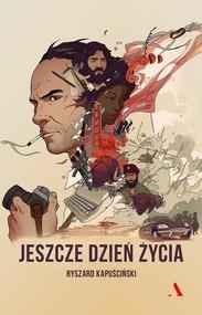 okładka Jeszcze jeden dzień życia, Książka | Kapuściński Ryszard