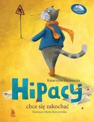 okładka Hipacy chce się zakochać, Książka | Ziemnicka Katarzyna