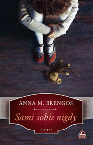 okładka Sami sobie nigdy, Książka | M. Anna Brengos