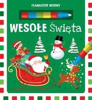 okładka Flamaster wodny Wesołe Święta. Książka | papier |