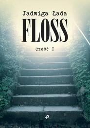 okładka Floss. Książka | papier | Łada Jadwiga