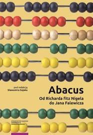 okładka Abacus od Richarda fitz Nigela do Jana Falewicza, Książka |