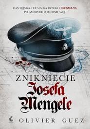 okładka Zniknięcie Josefa Mengele. Książka | papier | Guez Olivier