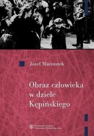 okładka Obraz człowieka w dziele Kępińskiego, Książka | Maciuszek Józef