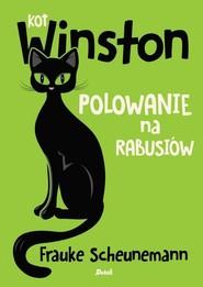okładka Kot Winston. Polowanie na rabusiów, Książka | Scheunemann Frauke