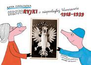 okładka Historyjki o niepodległej Warszawie 1918-1939, Książka | Ziarkowska Anna