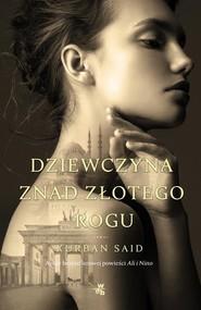 okładka Dziewczyna znad Złotego Rogu, Książka | Said Kurban