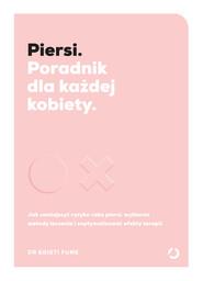 okładka Piersi. Poradnik dla każdej kobiety. Książka | papier | Kristi Funk dr