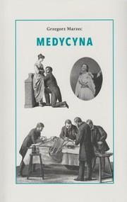 okładka Medycyna, Książka | Marzec Grzegorz