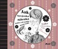 okładka Jak Stryjenka Milenka palec od ssania uratowała., Książka | Kaszuba-Dębska Anna