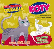 okładka Kolorowa edukacja Koty. Książka | papier | Sieradzan Barbara