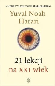 okładka 21 lekcji na XXI wiek, Książka | Yuval Noah  Harari