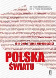 okładka 1918-2018 stulecie niepodległości Polska światu. Książka | papier | Pomian Krzysztof