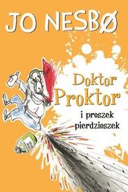 okładka Doktor Proktor i proszek pierdzioszek, Książka | Nesbo Jo