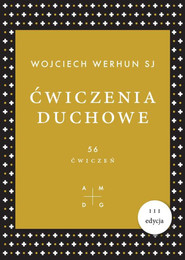 okładka Ćwiczenia duchowe 56 ćwiczeń. Książka | papier | Werhun Wojciech