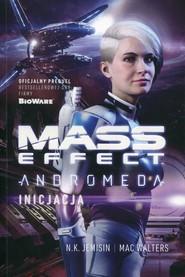 okładka Mass Effect Anromeda Inicjacja, Książka | N.K. Jemisin, Mac Walters