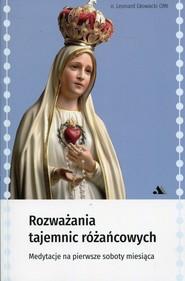 okładka Rozważania tajemnic różańcowych Medytacje na pierwsze soboty miesiąca. Książka | papier | Głowacki leonard