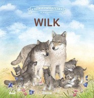 okładka Dzikie zwierzęta w naturze Wilk, Książka | Renne Renne