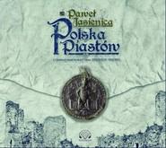 okładka Polska Piastów, Audiobook | Paweł Jasienica