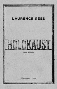 okładka Holokaust Nowa historia. Książka | papier | Rees Laurence