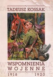okładka Wspomnienia wojenne 1918-1920. Książka | papier | Kossak Tadeusz