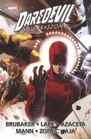 okładka Daredevil Nieustraszony Tom 6. Książka | papier | Ed Brubaker, Greg Rucka