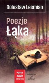 okładka Poezje Łąka. Książka | papier | Leśmian Bolesław