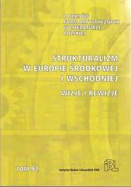 okładka Strukturalizm w Europie Środkowej i Wschodniej Wizje i rewizje. Książka | papier |