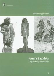 okładka Armia Lagidów organizacja i struktura. Książka | papier | Jędraszek Sławomir