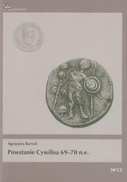 okładka Powstanie Cywilisa 69-70 n.e.. Książka | papier | Bartnik Agnieszka