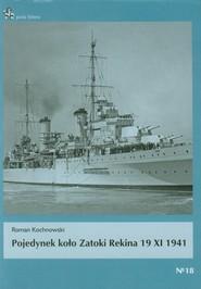 okładka Pojedynek koło Zatoki Rekina 19 XI 1941. Książka | papier | Kochnowski Roman