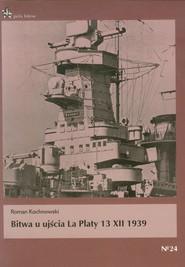 okładka Bitwa u ujścia La Platy 13 XII 1939. Książka | papier | Kuchnowski Roman