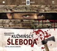 okładka Śleboda, Audiobook | Małgorzata Kuźmińska, Michał Kuźmiński