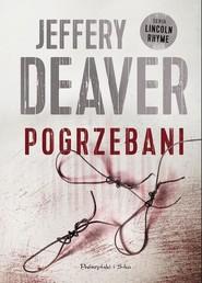 okładka Pogrzebani, Książka | Deaver Jeffery