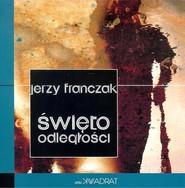 okładka Święto odległości, Książka | Franczak Jerzy