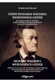 okładka Pieśni Ryszarda Wagnera Wesendonck-Lieder. Jak osadzić słowa w dźwięku?, Książka | Meinel Friederike
