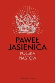 okładka Polska Piastów, Książka | Jasienica Paweł