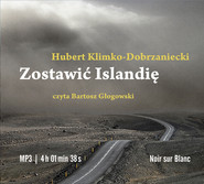 okładka Zostawić Islandię, Audiobook   Hubert Klimko-Dobrzaniecki