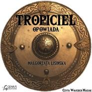 okładka Tropiciel opowiada, Audiobook   Małgorzata Lisińska