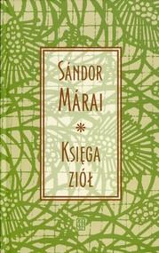 okładka Księga ziół, Książka | Márai Sándor