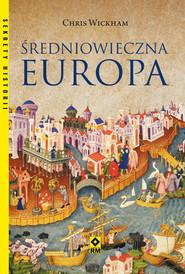 okładka Średniowieczna Europa, Książka | Wickham Chris