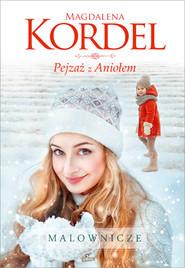 okładka Pejzaż z Aniołem, Książka | Kordel Magdalena
