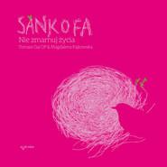 okładka Sankofa. Nie zmarnuj życia , Audiobook | Tomasz Gaj, Magdalena Pajkowska