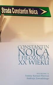 okładka Constantin Noica i filozofia XX wieku, Książka  