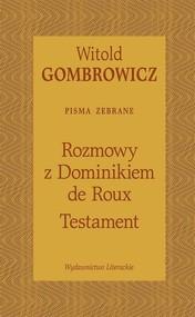 okładka Testament Rozmowy z Dominikiem de Roux, Książka   Gombrowicz Witold