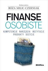 okładka Finanse osobiste Kompetencje, narzędzia, instytucje, produkty, decyzje, Książka |