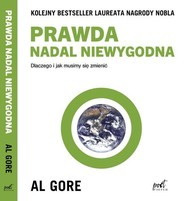 okładka Prawda nadal niewygodna, Książka | Gore Al