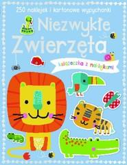 okładka Niezwykłe zwierzęta Książeczka z 250 naklejkami, Książka |