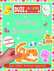 okładka Dzieci zwierząt Książeczka z dużymi naklejkami dla małych rączek, Książka |